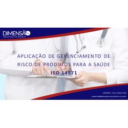 Aplicação de gerenciamento de risco de produtos para a saúde - ISO 14971